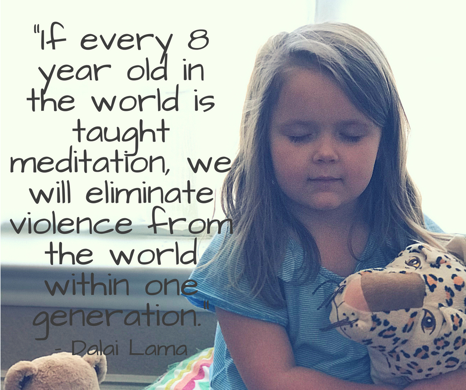 If every 8 year old in the world is taught meditation, we will eliminate violence from the world within one generation.""